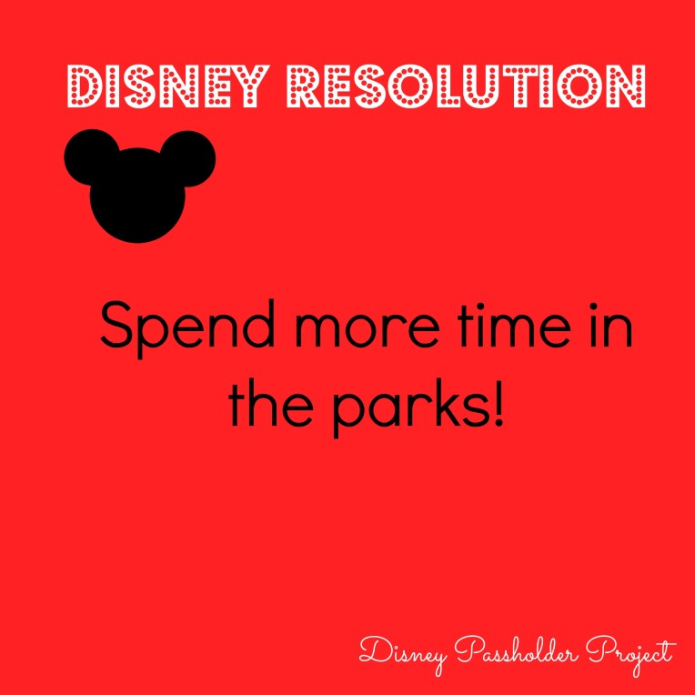 Spend more time in the parks - Disney Passholder Project