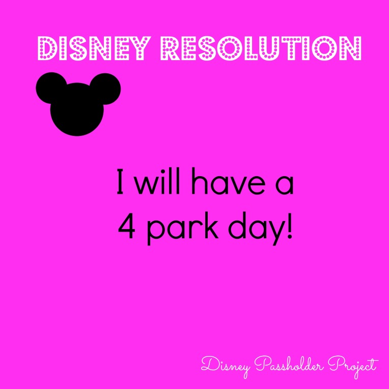 4 Park Day - Disney Passholder Project